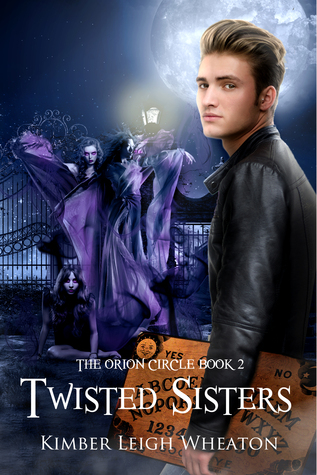 Twisted Sisters (The Orion Circle #2)