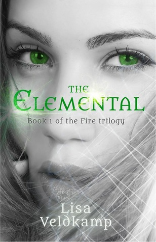 The Elemental (The Fire Trilogy, #1)