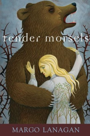 Tender Morsels by Margo Lanagan