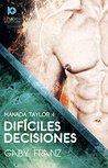Difíciles decisiones (Manada Taylor nº 4)
