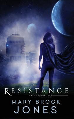 Resistance by Mary Brock Jones