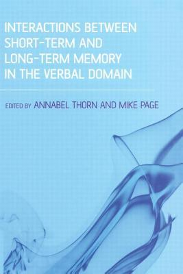Interactions Between Short-Term and Long-Term Memory in the Verbal Domain