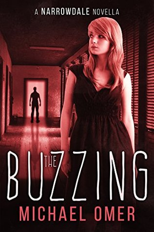 The Buzzing (A Narrowdale Novella)
