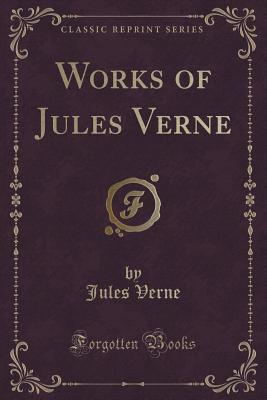 Works of Jules Verne: A Drama in the Air; The Watch's Soul; A Winter on the Ice; The Pearl of Lima; The Mutineers; Five Weeks in a Balloon