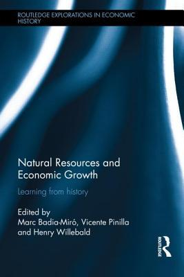 Natural Resources and Economic Growth: Learning from History