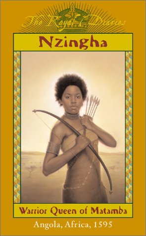 Nzingha: Warrior Queen of Matamba, Angola, Africa, 1595 (Royal Diaries #6)