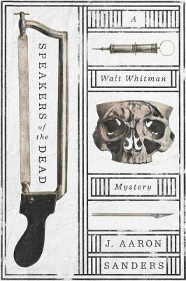 Speakers of the Dead (Walt Whitman Mystery #1)