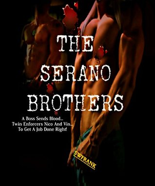 The Serano Brothers