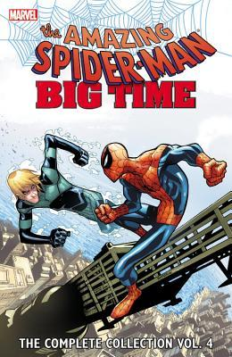 Amazing Spider-Man: Big Time: The Complete Collection, Vol. 4