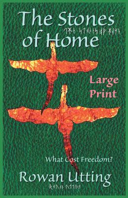 the-stones-of-home-what-cost-freedome