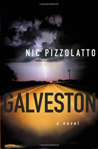 Galveston by Nic Pizzolatto