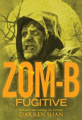 Zom-B Fugitive (Zom-B, #11)