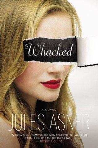 Whacked: A Novel
