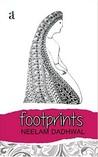 Footprints by Neelam Dadhwal