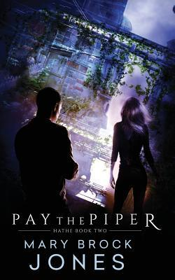 Pay the Piper by Mary Brock Jones