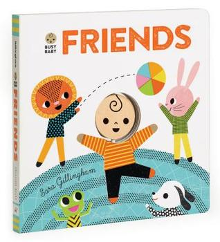Busy Baby: Friends