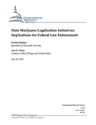 State Marijuana Legalization Initiatives: Implications for Federal Law Enforcement