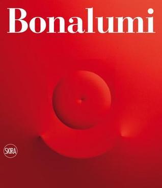 Bonalumi: Catalogue Raisonné