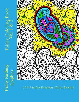 Paisley Coloring Book Vol. 1 & 2: 100 Detailed Paisley Patterns