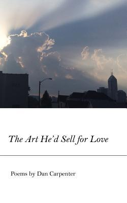 The Art He'd Sell for Love