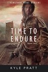 A Time to Endure (Strengthen What Remains Book 2)
