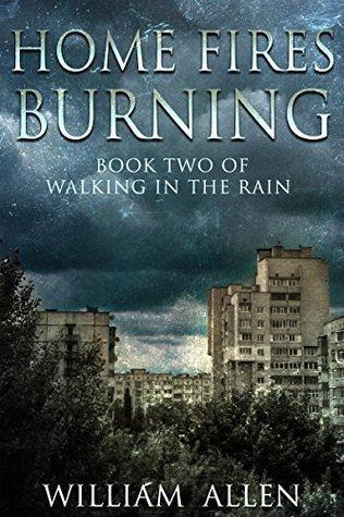 Home Fires Burning (Walking in the Rain, #2)
