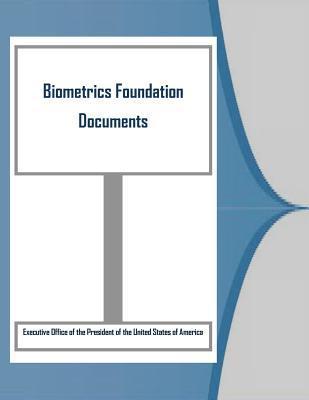Biometrics Foundation Documents