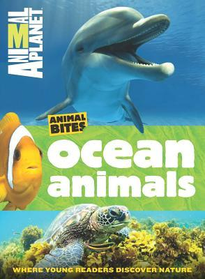 Animal Planet Ocean Animals (Animal Bites Series)