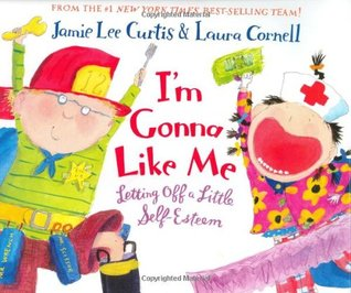I'm Gonna Like Me by Jamie Lee Curtis