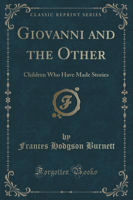 Giovanni and the Other: Children Who Have Made Stories