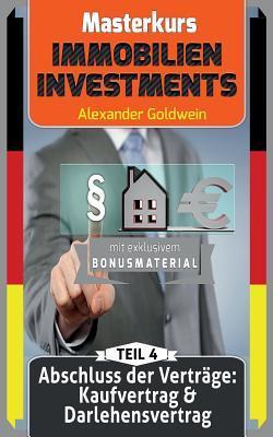 Abschluss Der Vertrage: Kaufvertrag & Darlehensvertrag: Machen Sie Das Beste Aus Ihrem Geld!