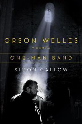 Orson Welles, Vol. 3: One-Man Band