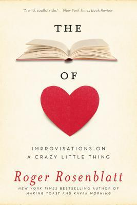 the book of love improvisations on a crazy little thing by roger  the book of love improvisations on a crazy little thing by roger rosenblatt