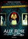 Ally Rose by Morgan Cavendish