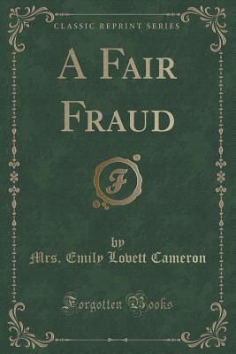 A Fair Fraud