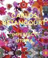 Carlos Betancourt: Imperfect Utopia