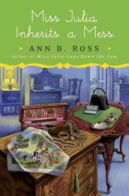 Book cover Miss Julia Inherits a Mess by Ann B Ross, bedside books, reading list
