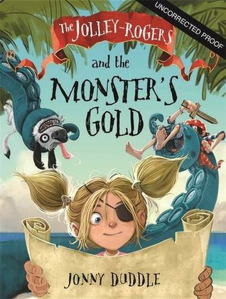 The Jolly-Rogers and the Monster's Gold (Jolley Rogers 3)