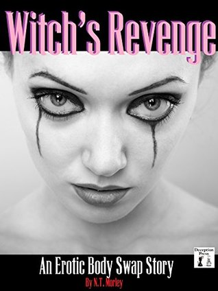 Witch's Revenge: An Erotic Body Swap Story