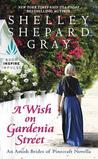 A Wish on Gardenia Street (Amish Brides of Pinecraft #2.5)