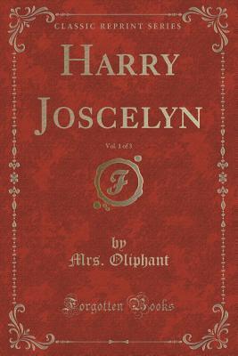 Harry Joscelyn, Vol. 1 of 3