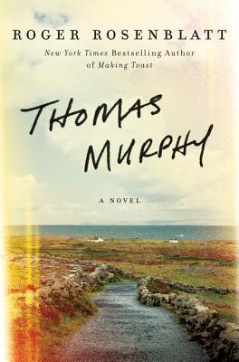 thomas murphy by roger rosenblatt