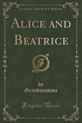 Alice and Beatrice