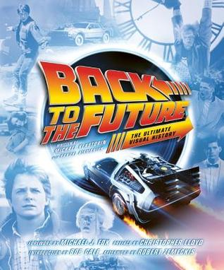 Back to the Future: The Ultimate Visual History