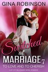 To Love and To Cherish (Switched at Marriage Book 7)