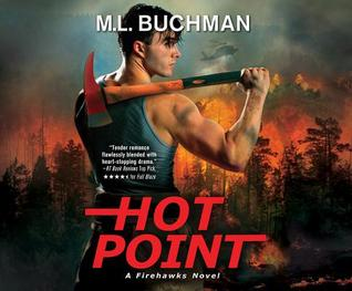 Hot point: a firehawks novel by M.L. Buchman