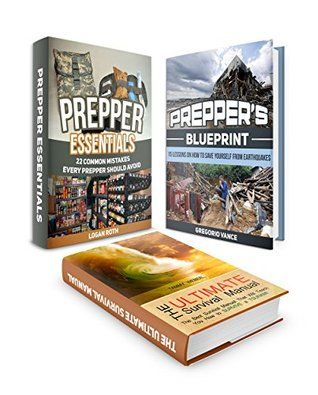 Prepper's Box Set: Emergency Preparedness Manual That Will Teach You How to Survive a Natural Disaster
