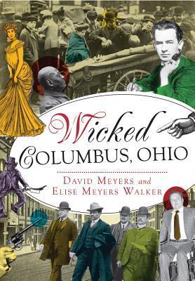Wicked Columbus, Ohio by David Meyers