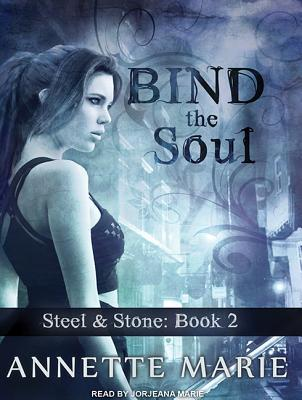 Ebook Bind the Soul by Annette Marie TXT!