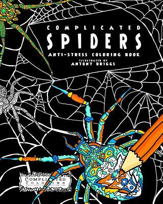 Complicated Spiders: Anti-Stress Coloring Book